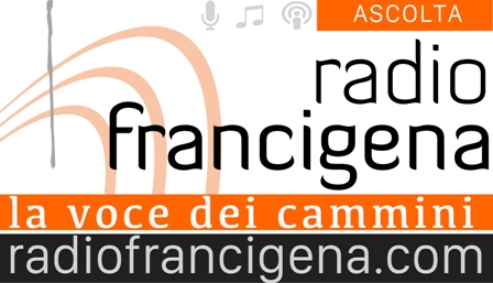 RADIO FRANCIGENA E VIA ROMEA GERMANICA